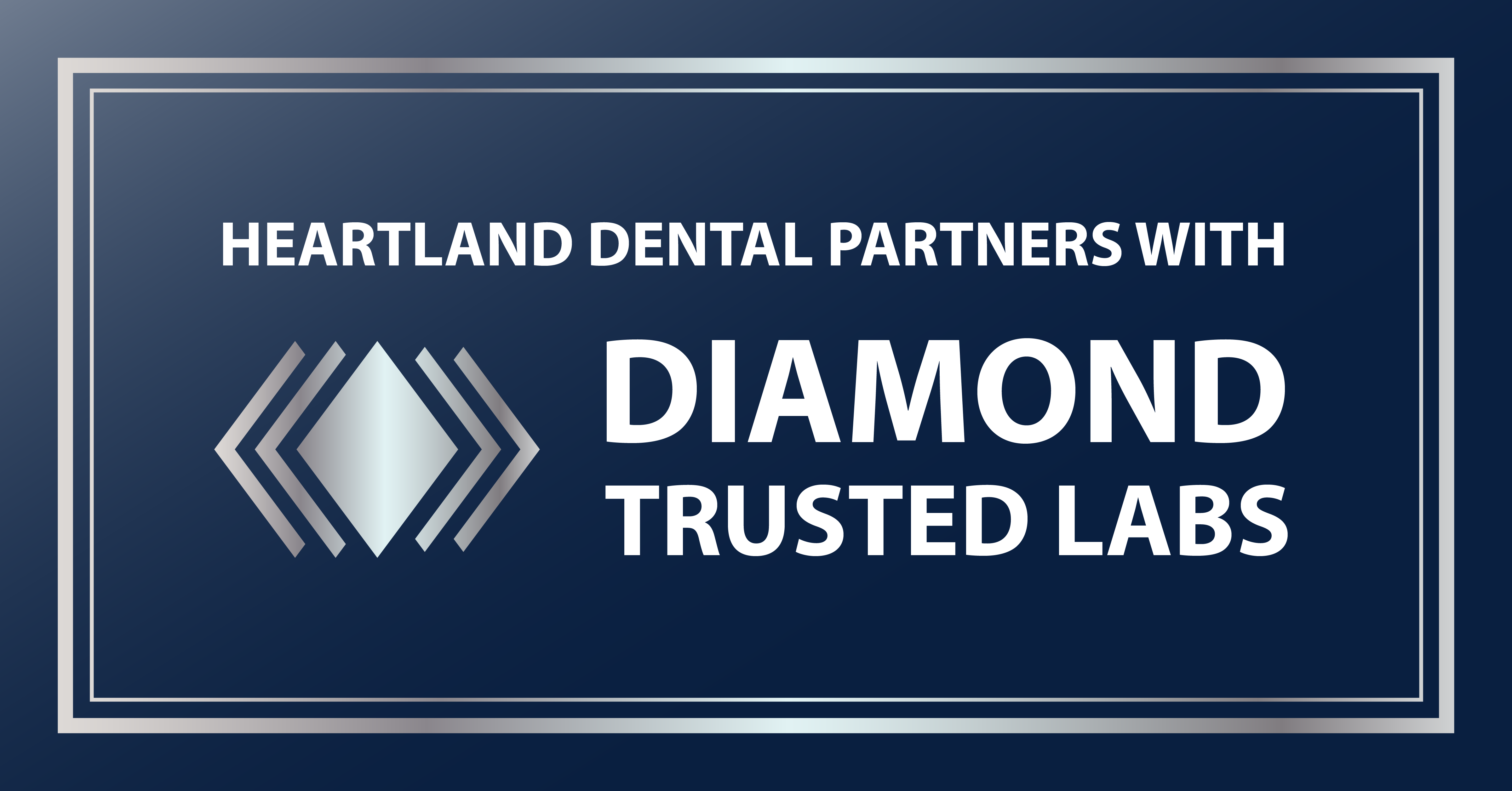 Heartland Dental Shines Bright with Diamond Trusted Lab Partner Expansion